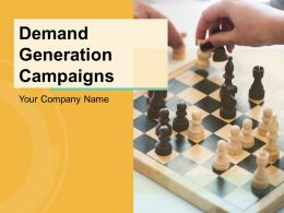 Demand Generation Campaigns Powerpoint Presentation Slides