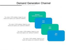 Demand Generation Channel Ppt Powerpoint Presentation Ideas Graphic Tips Cpb