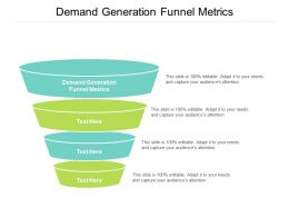 Demand Generation Funnel Metrics Ppt Powerpoint Presentation Styles Designs Download Cpb