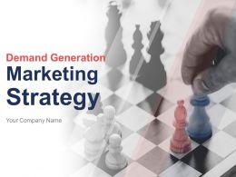 Demand Generation Marketing Strategy Powerpoint Presentation Slides