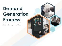 Demand Generation Process Powerpoint Presentation Slides