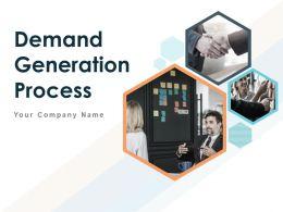 Demand Generation Process Powerpoint Presentation Slides
