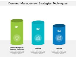 Demand Management Strategies Techniques Ppt Powerpoint Presentation Layouts Cpb