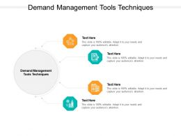 Demand Management Tools Techniques Ppt Powerpoint Presentation Icon Model Cpb