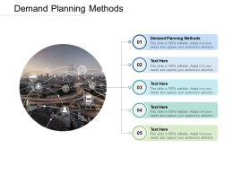 Demand Planning Methods Ppt Powerpoint Presentation Layouts Themes Cpb