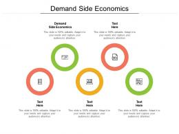 Demand Side Economics Ppt Powerpoint Presentation Icon Gallery Cpb