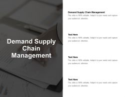 Demand Supply Chain Management Ppt Powerpoint Presentation Layouts Download Cpb