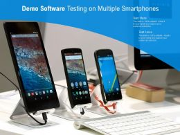 Demo Software Testing On Multiple Smartphones