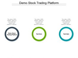 Demo Stock Trading Platform Ppt Powerpoint Presentation Gallery Visual Aids Cpb