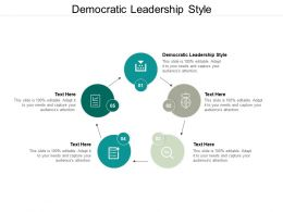 Democratic Leadership Style Ppt Powerpoint Presentation Layouts Designs Cpb