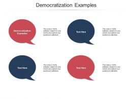 Democratization Examples Ppt Powerpoint Presentation Designs Download Cpb