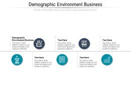 Demographic Environment Business Ppt Powerpoint Presentation Styles Show Cpb