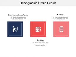 Demographic Group People Ppt Powerpoint Presentation Infographics Tips Cpb