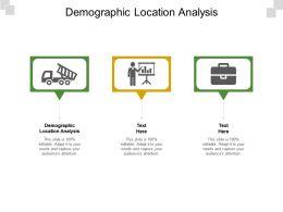 Demographic Location Analysis Ppt Powerpoint Presentation Summary Designs Cpb