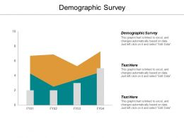 Demographic Survey Ppt Powerpoint Presentation File Influencers Cpb