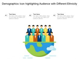 Demographics Icon Highlighting Audience With Different Ethnicity