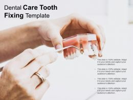 Dental Care Tooth Fixing Template