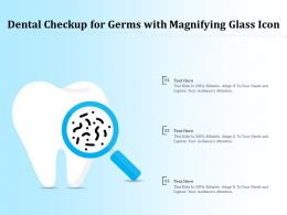 Dental Checkup For Germs With Magnifying Glass Icon