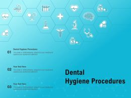 Dental Hygiene Procedures Ppt Powerpoint Presentation Styles Graphic Tips