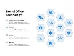 Dental Office Technology Ppt Powerpoint Presentation Portfolio Infographics