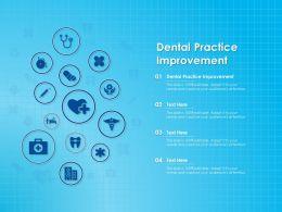Dental Practice Improvement Ppt Powerpoint Presentation Infographic Template Portrait