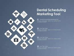 Dental Scheduling Marketing Tool Ppt Powerpoint Presentation Inspiration Example