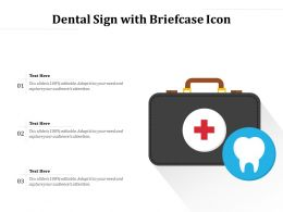 Dental Sign With Briefcase Icon