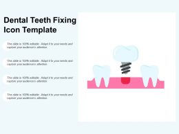 Dental Teeth Fixing Icon Template