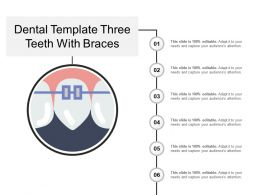 Dental Template Three Teeth With Braces