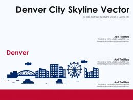 Denver City Skyline Vector Powerpoint Presentation PPT Template