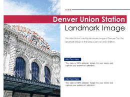 Denver Union Station Landmark Image Powerpoint Presentation PPT Template