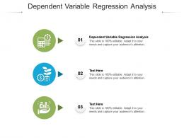 Dependent Variable Regression Analysis Ppt Powerpoint Presentation Styles Icon Cpb
