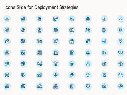 Deployment Strategies Icons Slide For Deployment Strategies Ppt Information