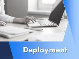 Deployment Technology Ppt Powerpoint Presentation Visual Aids Infographic Template
