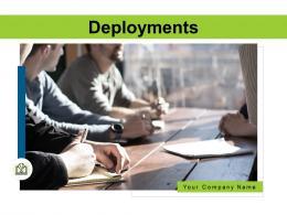 Deployments Powerpoint Presentation Slides