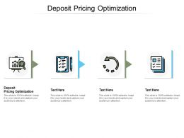 Deposit Pricing Optimization Ppt Powerpoint Presentation Portfolio Icon Cpb