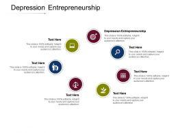 Depression Entrepreneurship Ppt Powerpoint Presentation Infographics Topics Cpb