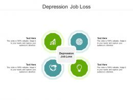 Depression Job Loss Ppt Powerpoint Presentation Pictures Graphics Cpb