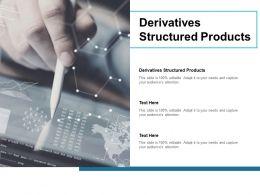 Derivatives Structured Products Ppt Powerpoint Presentation Portfolio Smartart Cpb