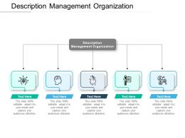 Description Management Organization Ppt Powerpoint Presentation Summary Icon Cpb