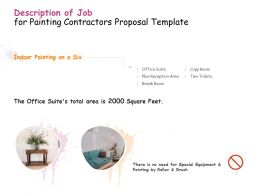 Description Of Job For Painting Contractors Proposal Template Ppt Powerpoint Presentation Icon Show