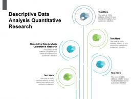 Descriptive Data Analysis Quantitative Research Ppt Powerpoint Presentation Summary Model Cpb
