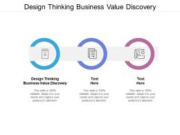 Design Thinking Business Value Discovery Ppt Powerpoint Presentation Portfolio Gallery Cpb