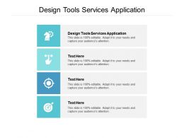 Design Tools Services Application Ppt Powerpoint Presentation Professional Summary Cpb