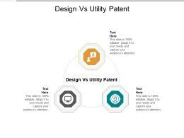 Design Vs Utility Patent Ppt Powerpoint Presentation Ideas Background Cpb