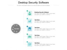 Desktop Security Software Ppt Presentation Infographic Template Portfolio Cpb