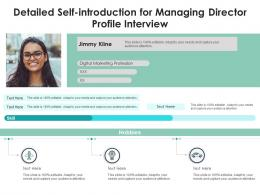 Detailed Self Introduction For Managing Director Profile Interview Infographic Template