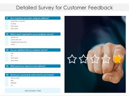 Detailed Survey For Customer Feedback