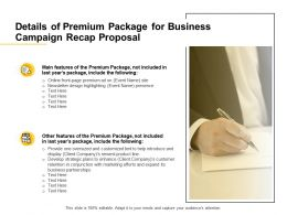 Details Of Premium Package For Business Campaign Recap Proposal Ppt Powerpoint Presentation