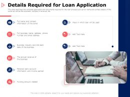Details Required For Loan Application Business Ppt Powerpoint Presentation Outline Demonstration